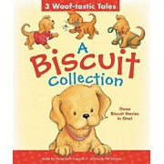 A Biscuit Collection: 3 Woof-Tastic Tales: 3 Biscuit Stories in 1 Padded Board Book!, Hardcover/Alyssa Satin Capucilli