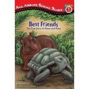 Best Friends: The True Story of Owen and Mzee, Paperback