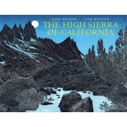 The High Sierra of California: Poems and Journals, Paperback