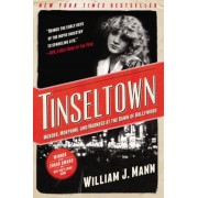 Tinseltown: Murder, Morphine, and Madness at the Dawn of Hollywood, Paperback