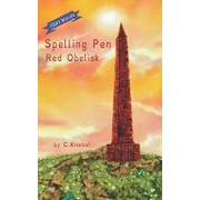 Spelling Pen Red Obelisk: (dyslexie Font) Decodable Chapter Books for Kids with Dyslexia, Paperback/Cigdem Knebel