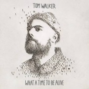 Unknown Tom Walker - What A Time To Be Alive - CD