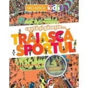 Traiasca sportul (seria cauta si gaseste...)/Jean-Michel Billioud, Loic Mehee