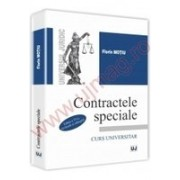 Contractele speciale. Editia a VI-a, revazuta si adaugita Curs universitar