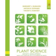 Plant Science Growth Development and Utilization of Cultivated Plants