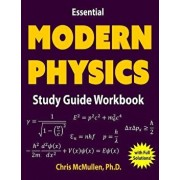 Essential Modern Physics Study Guide Workbook, Paperback/Chris McMullen