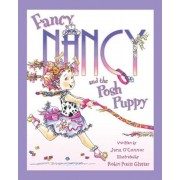 Fancy Nancy and the Posh Puppy, Hardcover