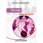 Colle: Move by Move, Paperback/Cyrus Lakdawala