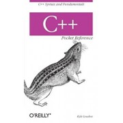 C++ Pocket Reference, Paperback/Kyle Loudon