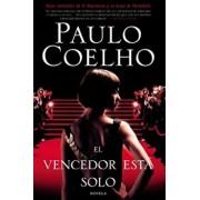 El Vencedor Esta Solo: Novela, Paperback/Paulo Coelho