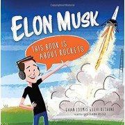 Elon Musk: This Book Is about Rockets, Hardcover