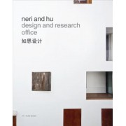 Neri and Hu Design and Research Office: Works and Projects 2004 - 2014, Hardcover