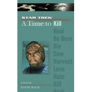 A Star Trek: The Next Generation: Time #7: A Time to Kill
