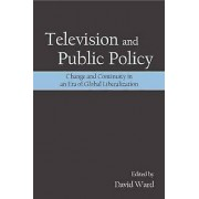 Television and Public Policy by David Ward