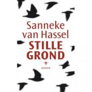 Stille grond - Sanneke van Hassel