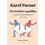 Čtvrtstoletí republiky(Karel Pacner)
