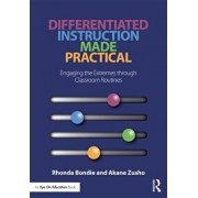 Differentiated Instruction Made Practical: Engaging the Extremes Through Classroom Routines, Paperback/Rhonda Bondie