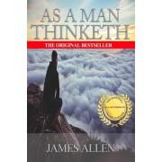 As You Think: As a Man Thinketh - Modern English Version, Paperback