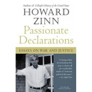 Passionate Declarations: Essays on War and Justice, Paperback/Howard Zinn