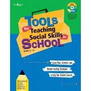Tools for Teaching Social Skills in Schools: Lesson Plans, Activities, and Blended Teaching Techniques to Help Your Students Succeed [With CD (Audio)], Paperback