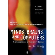 Minds, Brains, and Computers. An Historical Introduction to the Foundations of Cognitive Science, Paperback/***