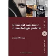 Romanul romanesc si morfologia puterii