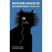 Blues for a Black Cat & Other Stories, Paperback/Boris Vian