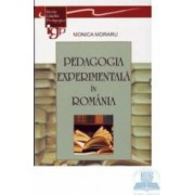 Pedagogia experimentala in Romania - Monica Moraru