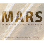 Mars: The Pristine Beauty of the Red Planet, Hardcover