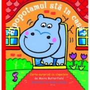 Hipopotamul sta in casa Carte-surpriza cu clapetele
