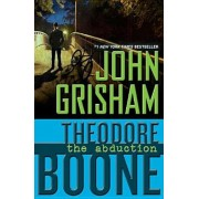 Theodore Boone: The Abduction, Paperback