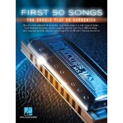 First 50 Songs You Should Play on Harmonica, Paperback/Hal Leonard Corp