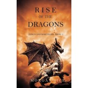 Rise of the Dragons (Kings and Sorcerers--Book 1), Paperback