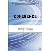 Coherence: The Secret Science of Brilliant Leadership, Paperback/Alan Watkins