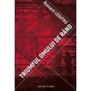 Triumful omului de rand - Ryszard Legutko