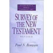 Survey of the New Testament- Everyman's Bible Commentary, Paperback/Paul N. N. Benware
