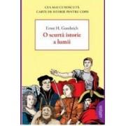 O scurta istorie a lumii - Ernst H. Gombrich