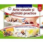 Arte vizuale si abilitati practice. Caietul elevului pentru clasa a III-a. Ed.2016/Silvia Mirsan, Dan-Paul Marsanu