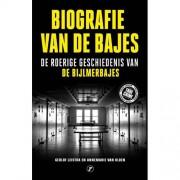 Biografie van de bajes - Gerlof Leistra en Annemarie van Ulden