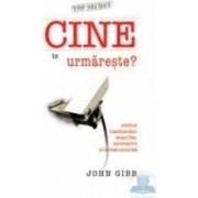Cine te urmareste - John Gibb
