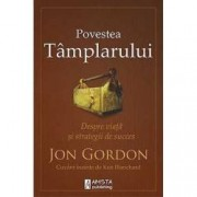 Povestea Tamplarului. Despre viata si strategii de succes