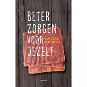 Beter zorgen voor jezelf - Marc Buelens en Ann Vermeiren
