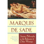 Justine, Philosophy in the Bedroom, and Other Writings, Paperback