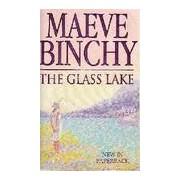 The glass lake - Maeve Binchy - Livre