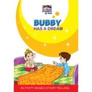 Bubby Has A Dream