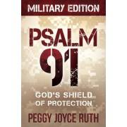 Psalm 91: God's Shield of Protection, Paperback