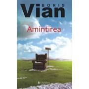 Amintirea/Boris Vian