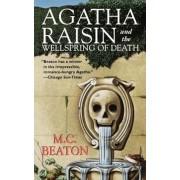 Agatha Raisin and the Wellspring of Death: An Agatha Raisin Mystery, Paperback