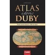 Atlas istoric Duby Larousse. Toata istoria lumii in 300 de harti