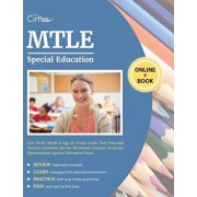 MTLE Special Education Core Skills (Birth to Age 21) Study Guide: Test Prep and Practice Questions for the Minnesota Teacher Licensure Examinations Sp, Paperback/Cirrus Teacher Certification Exam Prep